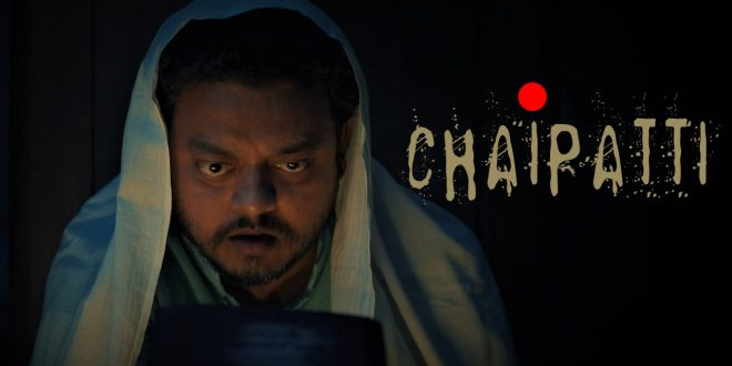 released-on-holi-weekend-short-horror-comedy-film-chaipatti-steals-the-show